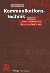 Kommunikationstechnik: Konzepte der modernen Nachrichtenübertragung, Ausgabe 2