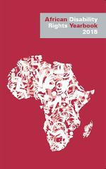 African Disability Rights Yearbook Volume 3 2015