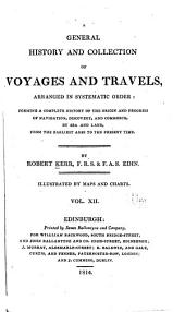 A General History and Collection of Voyages and Travels: Volume 12