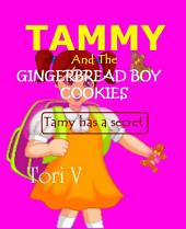 Tammy And The Gingerbread Boy Cookies: Tammy Has A Secret
