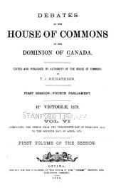 Debates of the House of Commons of the Dominion of Canada: Volume 1
