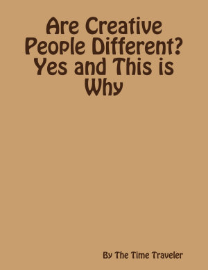 Are Creative People Different  Yes and This is Why