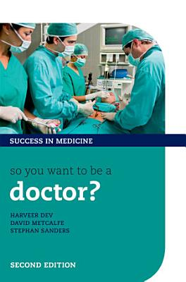 So You Want to be a Doctor  PDF
