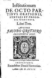 Institutiones linguae graecae: libri III