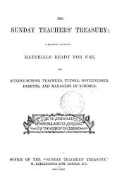 The Sunday teachers  treasury  ed  by W M  Whittemore PDF