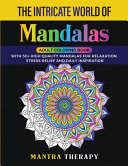 THE INTRICATE WORLD OF MANDALA