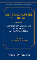 Jamieson  Fausset  and Brown Commentary  Volume 3 PDF
