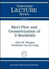 Ricci Flow and Geometrization of 3-manifolds