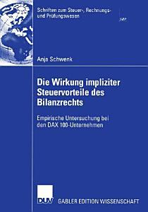 Die Wirkung impliziter Steuervorteile des Bilanzrechts PDF