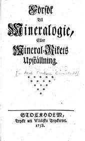 Försök til mineralogie, eller mineral-rikets upställning
