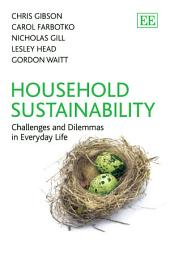 Household Sustainability: Challenges and Dilemmas in Everyday Life