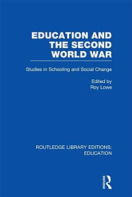 Education and the Second World War PDF