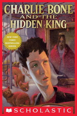 Children of the Red King  5  Charlie Bone and the Hidden King