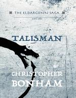 The Eldargonn Saga Book One: Talisman