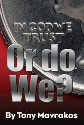 IN GOD WE TRUST or Do We?