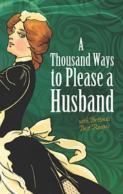 A Thousand Ways to Please a Husband