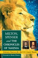 Milton  Spenser and The Chronicles of Narnia PDF