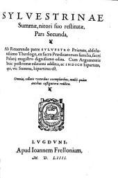 Sylvestrina Summa, qua summa summarum merito nuncupatur: Volume 2