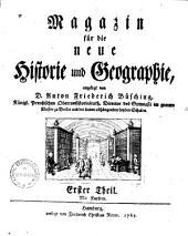 Magazin für die neue Historie und Geographie: Band 1