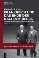 Frankreich und das Ende des Kalten Krieges PDF