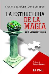 Estructura de la magia I (The Structure of Magic I): Lenguage y terapia