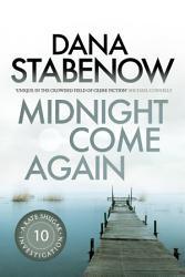 Midnight Come Again Book PDF