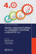 Digital Manufacturing and Assembly Systems in Industry 4  0 PDF