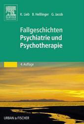 50 Fälle Psychiatrie und Psychotherapie: Bed-side-learning, Ausgabe 4