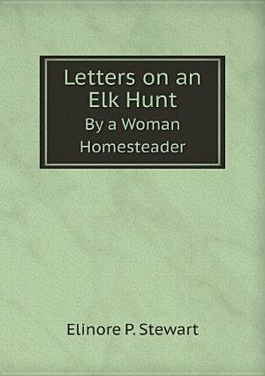 Letters on an Elk Hunt PDF