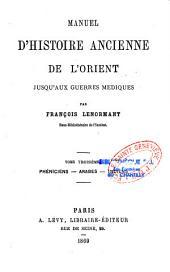 Manuel d'histoire ancienne de l'Orient jusqu'aux guerres médiques: Volume3