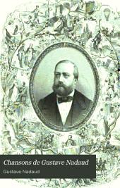 Chansons de Gustave Nadaud: avec un portrait de l'auteur et une chanson autographe