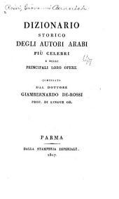 Dizionario storico degli autori arabï più celebri e delle principali loro opere