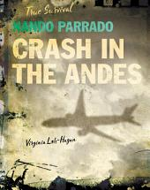 Nando Parrado: Crash in the Andes