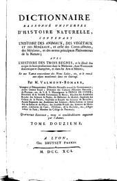 Dictionnaire raisonné universel d'histoire naturelle: contenant l'histoire des animaux, des végétaux et des minéraux, ...