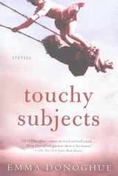 Touchy Subjects: Stories