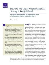 How Do We Know What Information Sharing Is Really Worth? Exploring Methodologies to Measure the Value of Information Sharing and Fusion Efforts