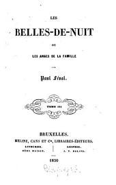 Les Belle-De-Nuit ou Les anges de la famille: Par Paul Féval, Volume3