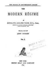 The Modern Régime: Volume 1