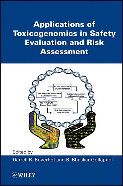 Applications of Toxicogenomics in Safety Evaluation and Risk Assessment PDF