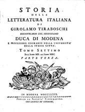 Storia Della Letteratura Italiana: ¬T. ¬7, Dall' Anno MD All' Anno MDC ; 3, Volume 7,Edizione 3