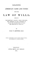 Leading American Cases and Notes Upon the Law of Wills PDF
