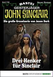 John Sinclair - Folge 1798: Drei Henker für Sinclair