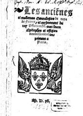 Les anciennes et modernes Genealogies des roys de France