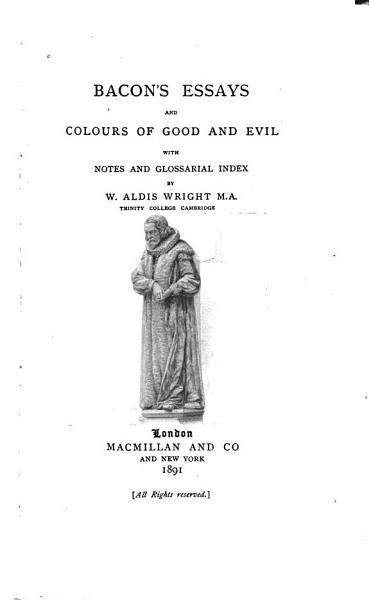 Download Bacon s Essays and Colours of Good and Evil Book