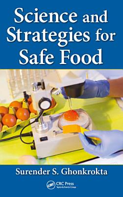 Science and Strategies for Safe Food PDF