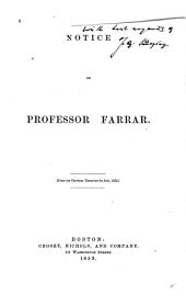 Notice of Professor Farrar