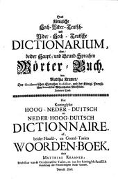 Het koninglyk Neder-Hoogduitsch en Hoog-Nederduitsch dictionnaire: woordenboek. 2