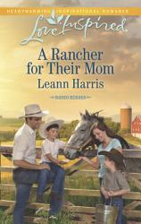 A Rancher For Their Mom Book PDF