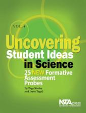 Uncovering Student Ideas in Science: 25 new formative assessment probes