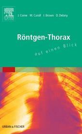 Röntgen-Thorax auf einen Blick